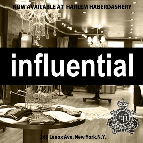 influential at Harlem Haberdashery
