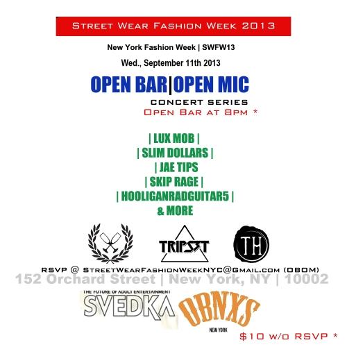 Street Wear Fashion Week Open Bar Open Mic